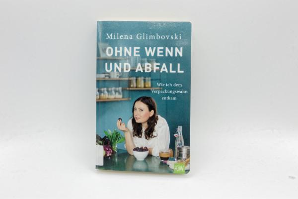 Cover Ohne Wenn und Abfall von Milena Glimbovskie